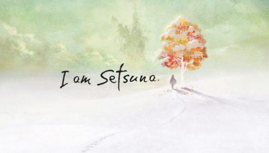 Recension: I am Setsuna