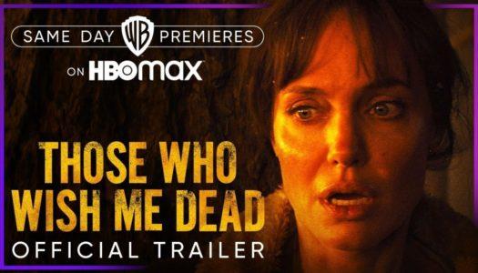 Het trailer: Those who wish me dead